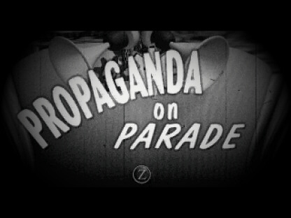 Propaganda on Parade!